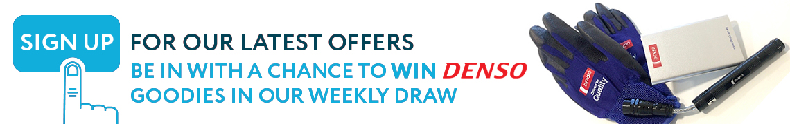 Sign up to receive our latest news & offers for the chance to win some Denso goodies!